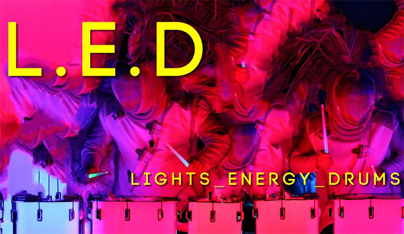 L.E.D. (Lights, Energy, Drums)