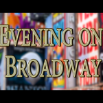 Evening on Broadway